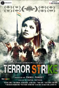 Смотреть трейлер Terror Strike (2018)