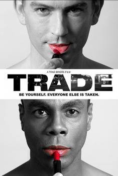 Смотреть трейлер Trade the Film (2018)