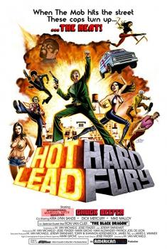 Смотреть трейлер Hot Lead Hard Fury (2018)