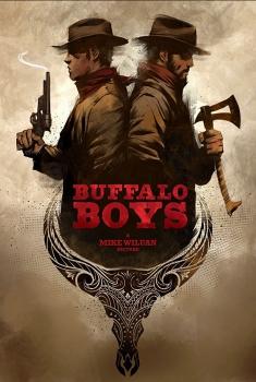 Смотреть трейлер Buffalo Boys (2018)