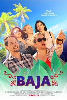 Смотреть трейлер Baja (2018)