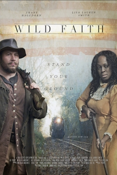 Смотреть трейлер Wild Faith (2018)