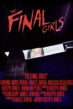 Смотреть трейлер The Final Girls (2018)