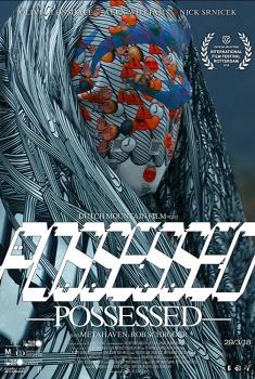 Смотреть трейлер Possessed (2018)
