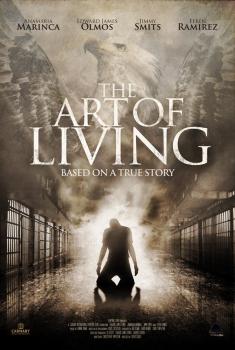 Смотреть трейлер The Art of Living (2018)