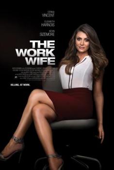 Смотреть трейлер The Work Wife (2018)