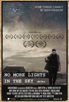 Смотреть трейлер No More Lights in the Sky (2018)