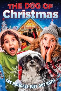 Смотреть трейлер The Dog of Christmas (2018)