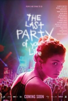 Смотреть трейлер Die letzte Party deines Lebens (2018)