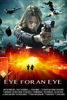 Смотреть трейлер Eye for an Eye (2018)
