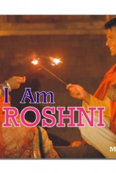 Смотреть трейлер I am Roshni (2018)