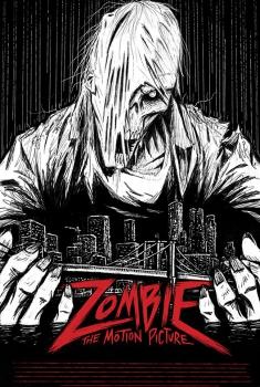 Смотреть трейлер Zombie: The Motion Picture (2018)