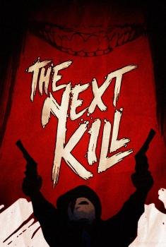 Смотреть трейлер The Next Kill (2018)