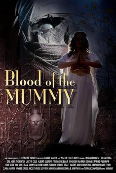 Смотреть трейлер Blood of the Mummy (2018)