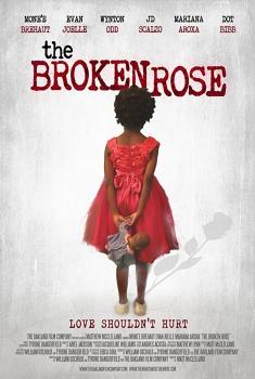 Смотреть трейлер The Broken Rose (2018)