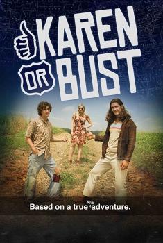 Смотреть трейлер Karen or Bust (2018)