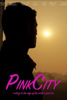 Смотреть трейлер PinkCity (2018)