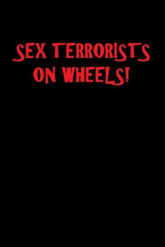 Sex Terrorists on Wheels (2018) Online