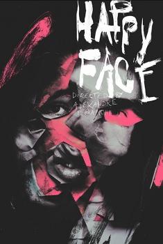 Смотреть трейлер Happy Face (2018)