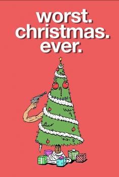 Worst. Christmas. Ever. (2018)