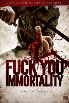 Fuck You Immortality (2018)