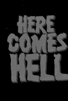 Смотреть трейлер Here Comes Hell (2018)