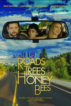 Смотреть трейлер Roads, Trees and Honey Bees (2018)