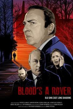 Смотреть трейлер Blood's a Rover (2018)
