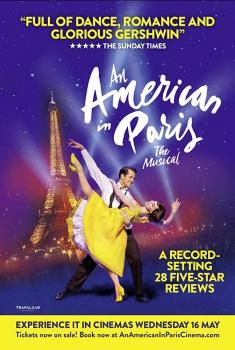 Смотреть трейлер An American in Paris: The Musical (2018)