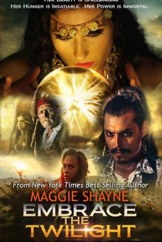 Maggie Shayne's Embrace the Twilight (2018)