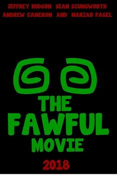 Смотреть трейлер The Fawful Movie (2018)