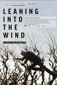 Смотреть трейлер Leaning Into the Wind: Andy Goldsworthy (2017)