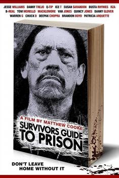 Смотреть трейлер Survivors Guide to Prison (2018)