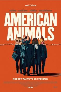 Смотреть трейлер American Animals (2018)