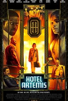 Смотреть трейлер Hotel Artemis (2018)
