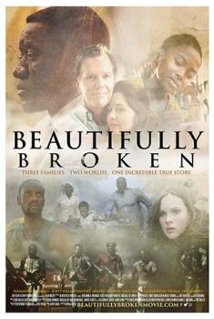 Смотреть трейлер Beautifully Broken (2017)
