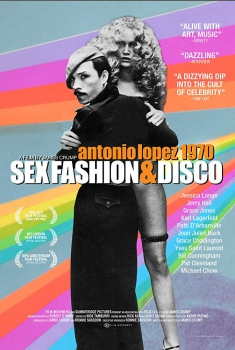 Antonio Lopez 1970: Sex Fashion & Disco (2017)