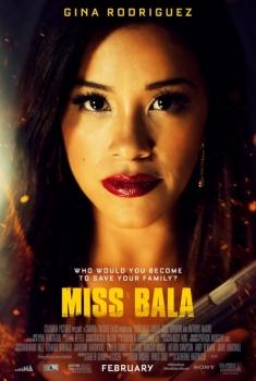 Смотреть трейлер Miss Bala (2019)