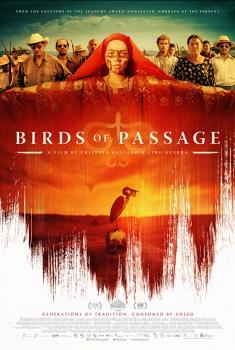 Смотреть трейлер Birds of Passage (2018)