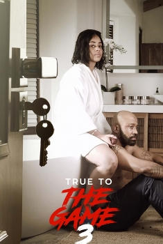 True to the Game 3 (2021)