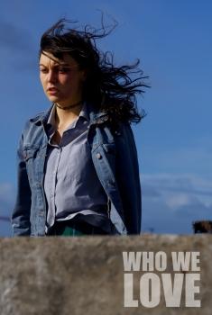 Who We Love  (2021)