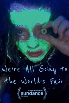 We're All Going to the World's Fair (2021)